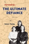 The Ultimate Defiance - Susan Young