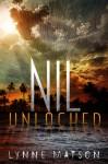 Nil Unlocked - Lynne Matson