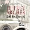 Best Kept Secret: The Clifton Chronicles, Book 3 - -Macmillan Audio-, Jeffrey Archer, Alex Jennings