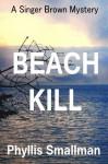 Beach Kill - Phyllis Smallman