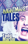 Nightmare Tales - Todd Martin