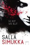 So rot wie Blut - Elina Kritzokat, Salla Simukka