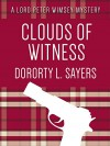 Clouds of Witness (Lord Peter Wimsey Mystery Book 2) - Dorothy L. Sayers