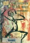 The Children of the Wind - René Guillot, William Papas, Gwen Marsh