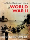 The Oxford Illustrated History of World War Two - Richard Overy
