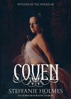 Coven: a dark medieval paranormal romance (Witches of the Woods Book 2) - Steffanie Holmes