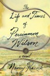 The Life and Times of Persimmon Wilson - Nancy Peacock