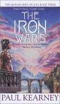 The Iron Wars - Paul Kearney