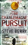 The Charlemagne Pursuit (Cotton Malone #4) - Steve Berry