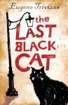 The Last Black Cat - Eugene Trivizas, Sandy Zervas