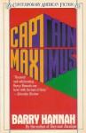Captain Maximus - Barry Hannah