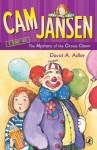 The Mystery of the Circus Clown - David A. Adler, Susanna Natti