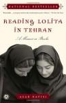 Reading Lolita in Tehran - Azar Nafisi