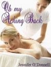 Oh My Aching Back - Jennifer O'Donnell