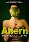 Dziewczyna w lustrze - Cecelia Ahern