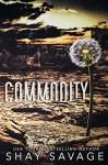 Commodity - Shay Savage