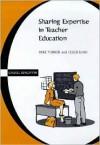 Sharing Expertise in Teacher Ed - Mike Turner