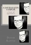 A David Raffin Sampler (a feast of appetizers) - David Raffin