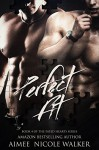 Perfect Fit: Book 4 of the Fated Hearts Series - Aimee Nicole Walker