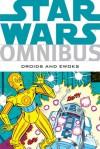 Star Wars Omnibus: Droids and Ewoks - Dave Manak, George Caragonne, John D'Agostino