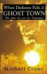 Ghost Town - Michael Crane