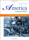 America: A Concise History, 4th edition (Volumes I & II combined) - James A. Henretta, David Brody