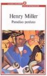 Paradiso perduto - Henry Miller, Vincenzo Mantovani
