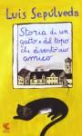Storia di un gatto e del topo che diventò suo amico - Luis Sepúlveda, Ilide Carmignani