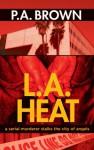 L.A. Heat - P.A. Brown