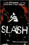 Slash - Slash, Anthony Bozza