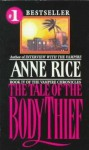 The Tale of the Body Thief - Anne Rice