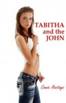 Tabitha and the John: An FFM Threesome Erotica Story - Connie Hastings