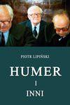 Humer i inni - Piotr Lipiński