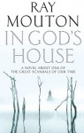 In God's House Air - Ray Mouton