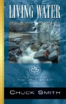 Living Water: The Power of the Holy Spirit in Your Life - Chuck W. Smith