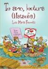 Te amo, lectura (Natacha) - Luis María Pescetti