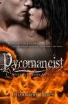 Pyromancist (Seven Forbidden Arts, #1) - Charmaine Pauls