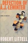 Defection of A. J. Lewinter - Robert Littell