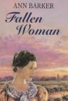 Fallen Woman - Ann Barker