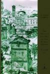 The Decline and Fall of the Roman Empire, Volume III (Modern Library) - Gian Battista Piranesi, Edward Gibbon