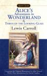 Alice In Wonderland; & Through The Looking Glass - Lewis Carroll