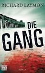 Die Gang - Richard Laymon