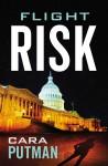 Flight Risk - Cara C. Putman
