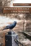 Jonathan Strange i pan Norrell (Polska wersja jezykowa) - Susanna Clarke