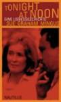 Tonight at Noon. Eine Liebesgeschichte - Sue Graham Mingus, Conny Lösch