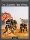 The Changing Face of War - Editors of Scientific American Magazine
