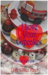 I Love Your Cupcakes (Me encantan tus cupcakes) - Olga Núñez Miret
