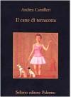Il cane di terracotta (Commissario Montalbano #2) - Andrea Camilleri