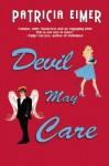 Devil May Care - Patricia Eimer