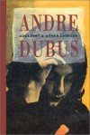 Adultery & Other Choices - Andre Dubus
